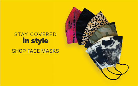 Various facemasks in solids and prints. Stay covered in style. Shop face masks.