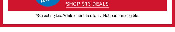 Daily Deals - $7, $9 & $13 accessories for women, men & kids. Shop $13 deals.