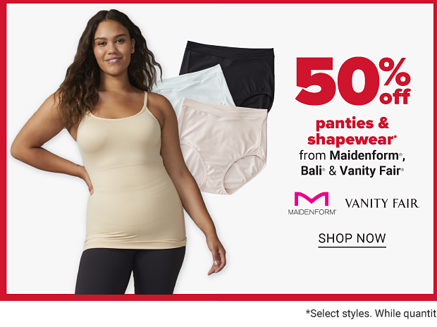 A women in a cream colored smoothing top and black leggings. A stack of panties in black, light blue and light pink. Fifty percent off panties and shapewear from Maidenform, Bali and Vanity Fair. Shop now.