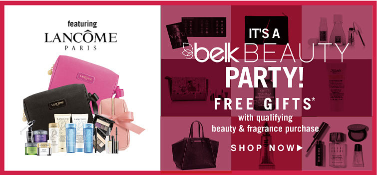 It's a Belk Beauty Party! Free gifts with qualifying beauty & fragrance purchase while quantities last. Featuring Lancôme Paris. Shop now.