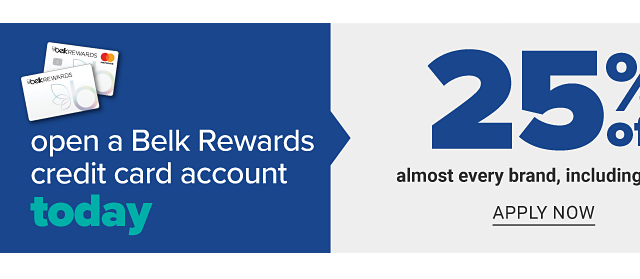 Open a Belk Rewards credit card account today & get 25% off almost every brand, including beauty plus earn $10 in Belk Reward Dollars when you make your first purchase with your card. Apply now.