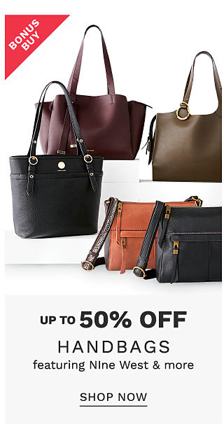 An assortment of leather handbags & totes in a variety of colors and styles. Bonus Buy. Up to 50% off handbags from Nine West & more. Shop now.