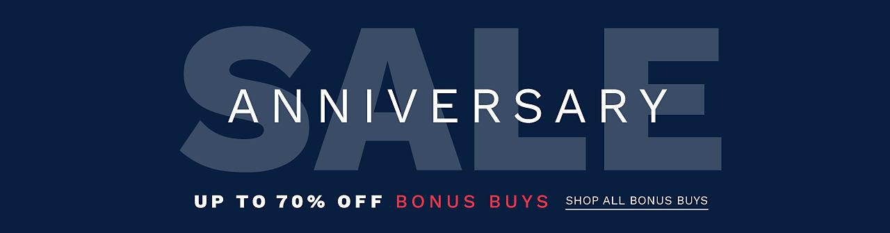 Anniversary Sale Bonus Buys. Up to 60% off. Shop all Bonus Buys.