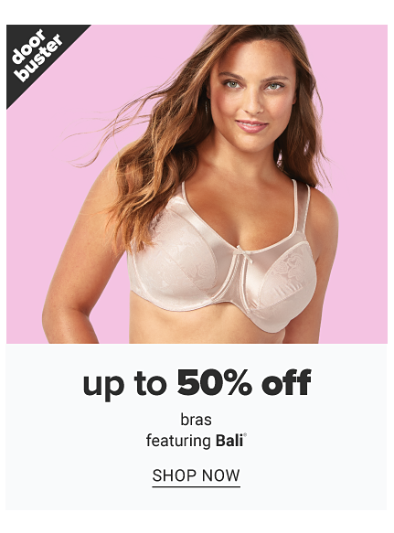 A woman wearing a white bra. Doorbuster. Up to 50% off bras featuring Bali. Shop now.