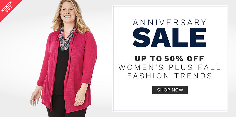 A woman wearing a fuchsia open front sweater over a black top, a multi colored print scarf & black pants. Anniversary Sale. Bonus Buy. Up to 50% off women?s plus fall fashion trends. Shop now.
