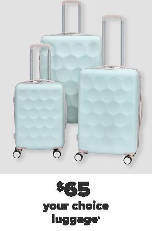 A light blue three piece luggage set. $65 your choice luggage.