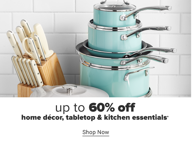 A set of knives with white handles. A white pot with matching lid. A turquoise cookware set. Up to 60% off home decor, tabletop and kitchen essentials. Shop now.