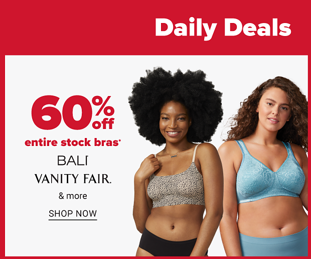 A lady in a leopard print bra and black panties, beside a lady in a blue bra and panties. Sixty percent off entire stock bras from Bali, Vanity Fair and more. Shop now.