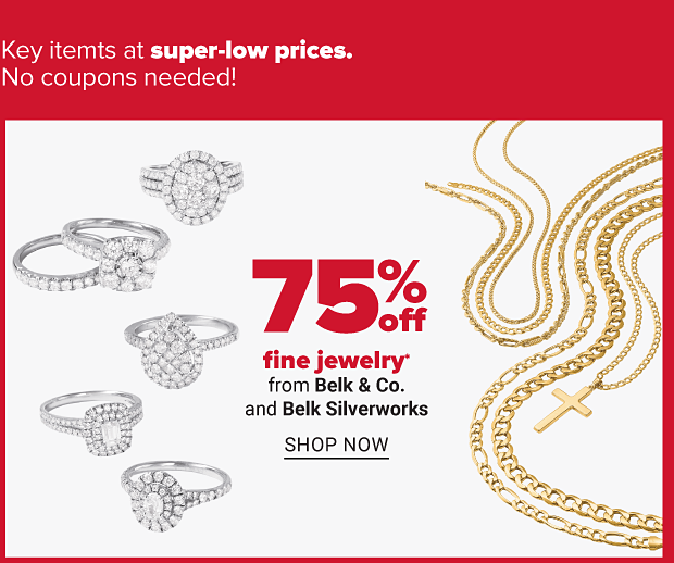 A variety of diamond rings and gold chains. Seventy five percent off fine jewelry from Belk & Co. and Belk Silverworks. Shop now.