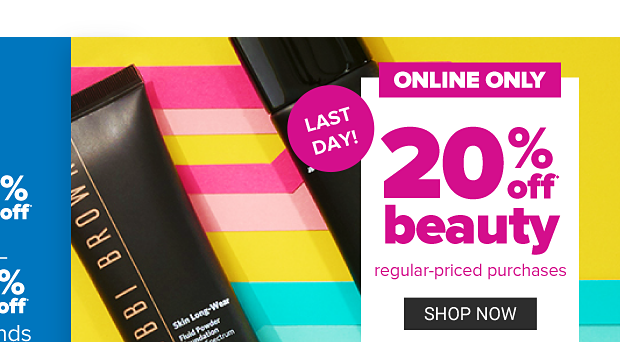 A tube of mascara. Last day! Online only. 20% off beauty, regular priced purchases. Shop now. Get coupon.