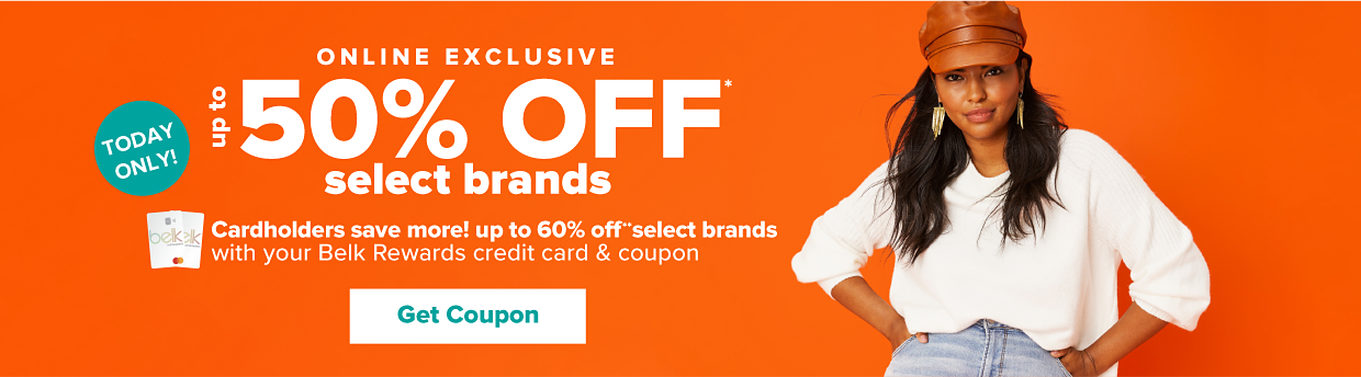 Today only, online exclusive. Up to 50% off select brands. Cardholders save more! Up to 55% off select brands with your Belk Rewards credit card and coupon. Get coupon.