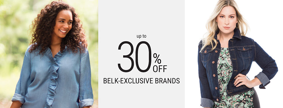 A woman wearing a denim-blue blouse & pink pants. A woman wearing a denim jacket & a multi-colored paisley print dress. Up to 30% off Belk-exclusive brands featuring Crown & Ivy.
