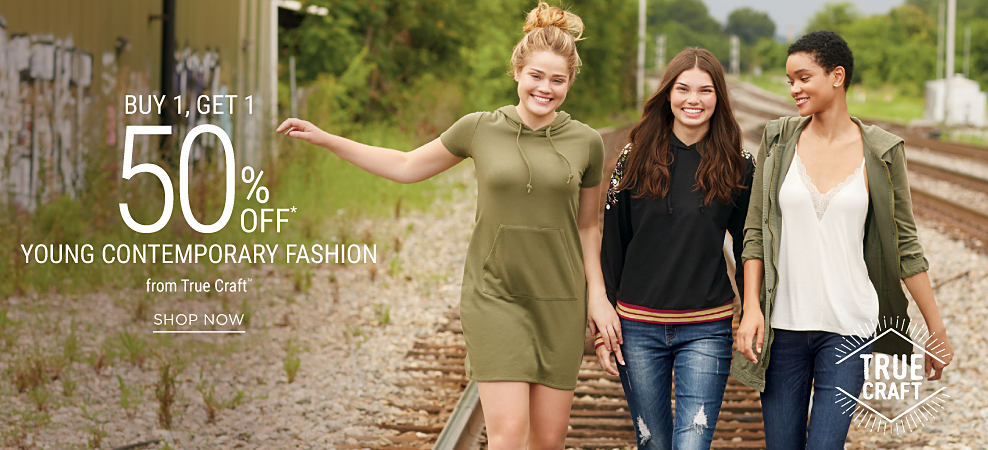 3 young women wearing casual styles from True Craft. Buy 1, Get 1 50% off. Discounted item must be of equal or lesser value. Shop now