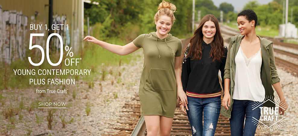 3 young women wearing various casual styles from True Craft. Buy 1, Get 1 50% off True Craft. Discounted item must be of equakl or lesser value. Shop now.