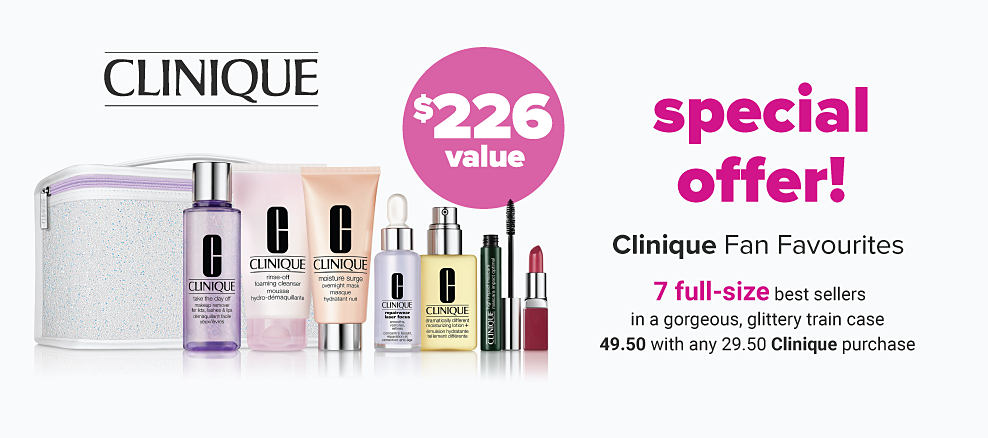 An assortment of Clinique beauty products. Special offer. Clinique fan favorites. 7 full size best sellers in a gorgeous glittery train case. $49.50 with any $29.50 Clinique purchase. A $226 value.