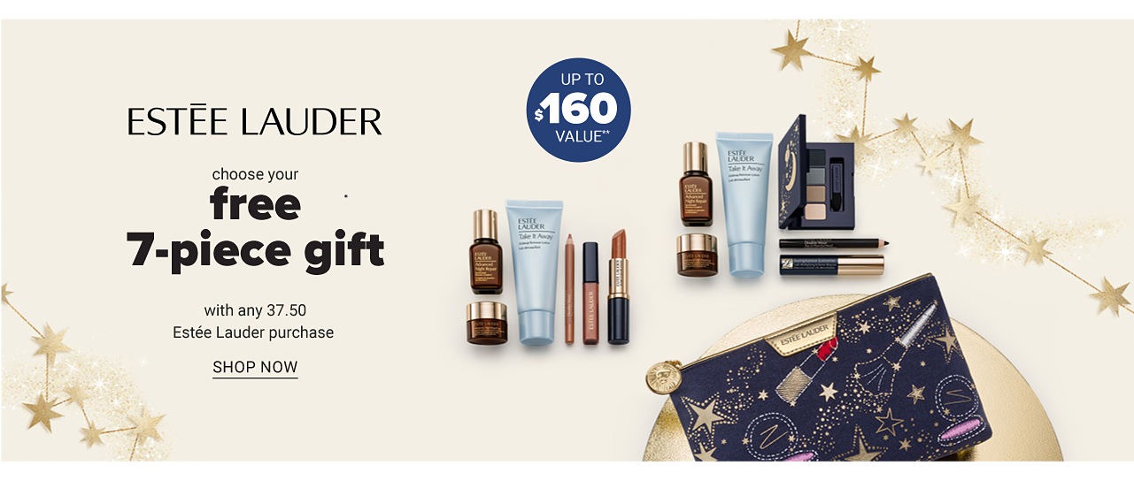 An assortment of beauty products & a zippered makeup pouch. Estee Lauder. Choose your free 7 piece gift with any $37.50 Estee Lauder purchase. Valued at up to $160. Two jars of moisturizer. Spend $75 & get the 7 piece gift & choose a free full size moisturizer. Valued at up to $125. Shop now.
