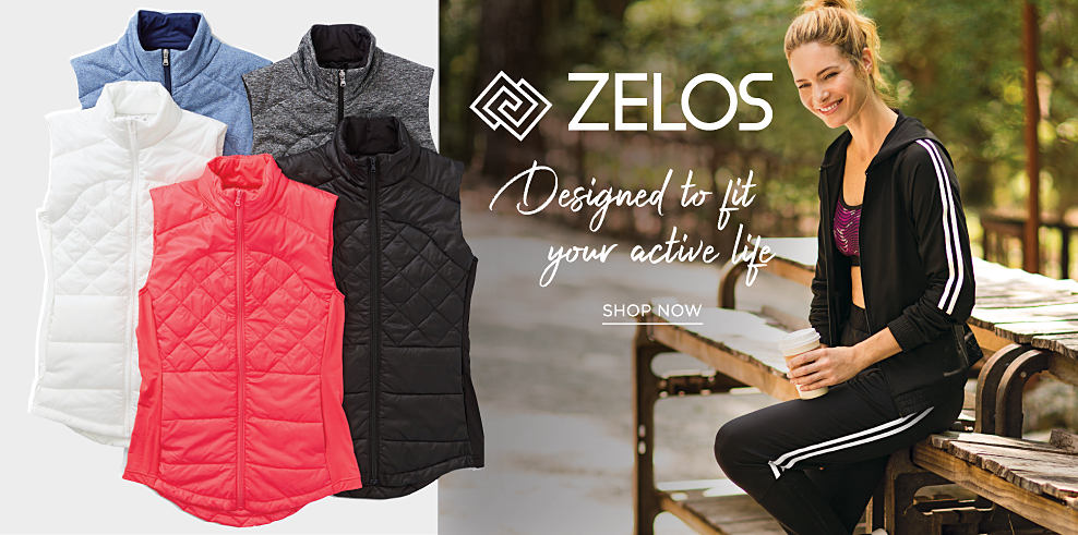 An assortment of puffer vests in a variety of colors. A woman wearing a burgundy sports bra & a black track suit with white stripes on the side. Zelos. Designed to fit your active life. Shop now.