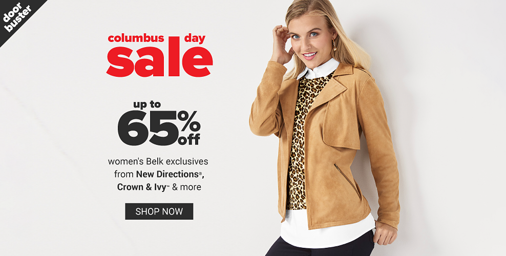 A woman wearing a beige jacket over a leopard print top over a white blouse & black pants. Columbus Day Sale. Doorbuster. Up to 50% off women's Belk exclusives from New Directions, Crown & Ivy & more. Shop now.