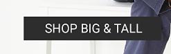 Shop big & tall.