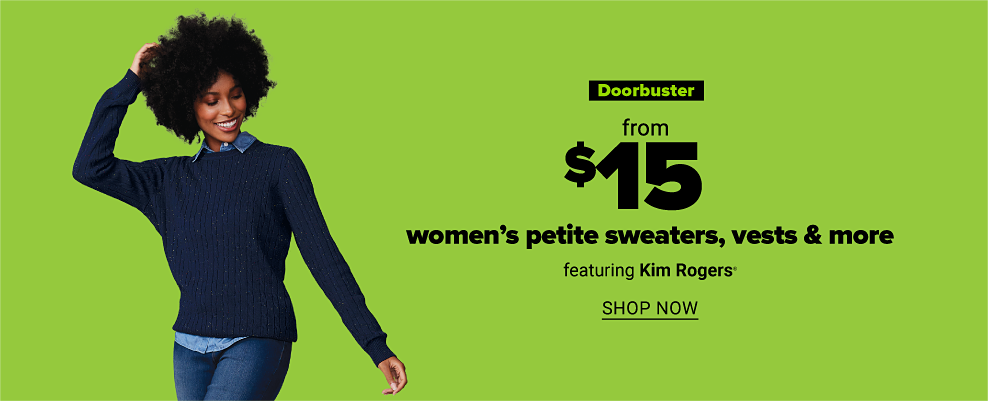 A woman in a navy sweater over a chambray button down with jeans. Doorbuster. From $15 women's petite sweaters, vests and more featuring Kim Rogers. Shop now.