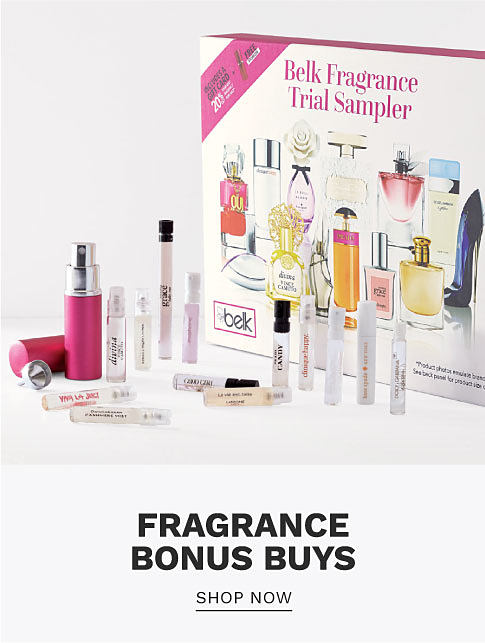 A Belk Fragrance Trial Sampler featuring a variety of fragrances. Fragrance bonus buys. Shop now.