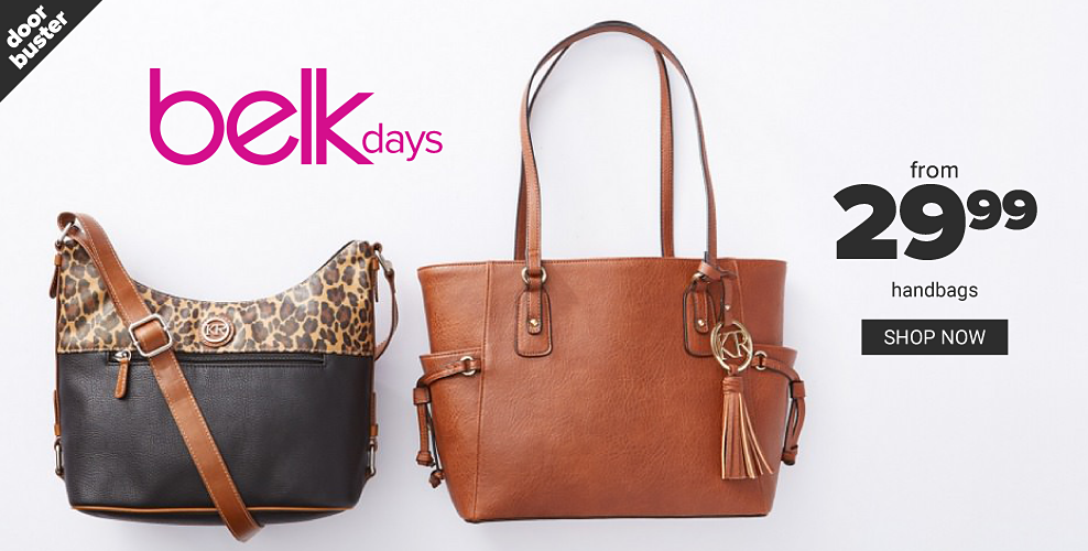 A black leather & leopard print colorblock handbag & a brown leather bucket tote. Doorbuster. From $29.99 handbags. Shop now. Belk Days. Doorbuster. From $29.99 handbags. Shop now.