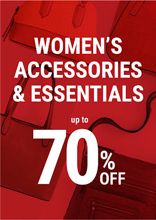 Women's Accessories & Essentials. Up to 70% off.