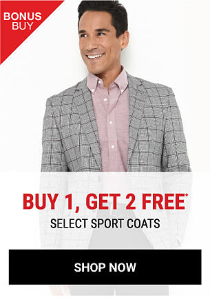 A man wearing a gray & black plaid blazer & a rose colored dress shirt. Bonus Buy. Buy 1, Get 2 Free select sport coats. Free items must be of equal or lesser value. Shop now.