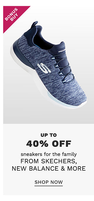 A dark blue Skechers sneakers. Bonus Buy. Up to 40% off sneakers for the family from Skechers, New Balance & more. Shop now.