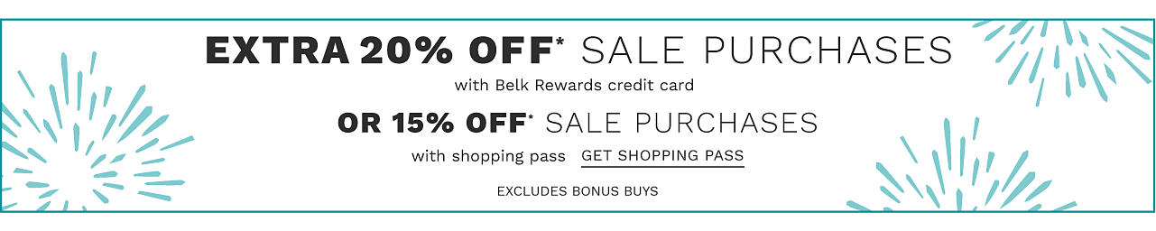 Extra 20% off sale purchases with Belk Rewards credit card or 15% off sale purchases with shopping pass. Excludes Bonus Buys. Get shopping pass.