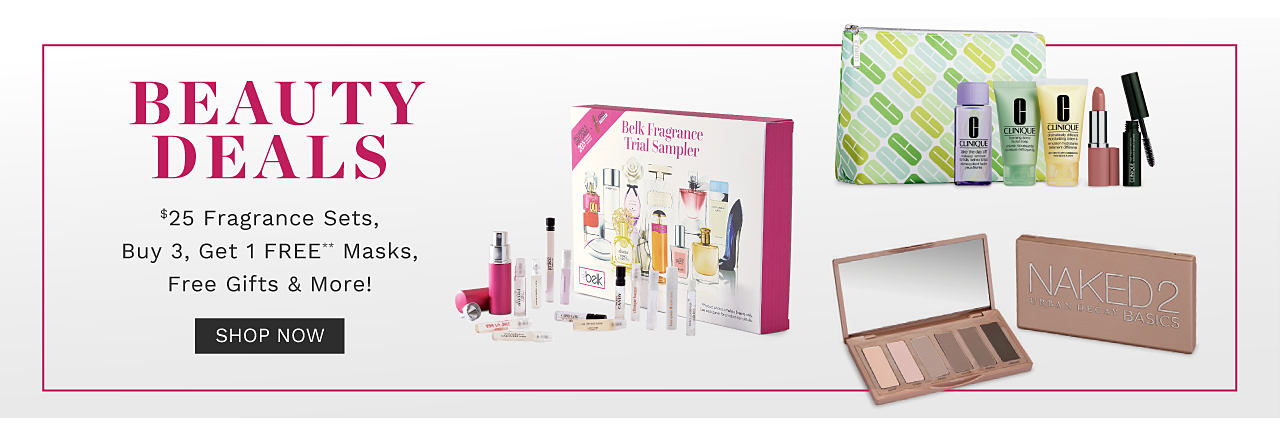 An assortment of beauty product sets & fragrance sets. Beauty Deals. $25 fragrance sets, Buy 3, Get 1 Free masks, free gifts & more. Free or discounted items must be of equal or lesser value. One per customer while quantities last. Shop now.