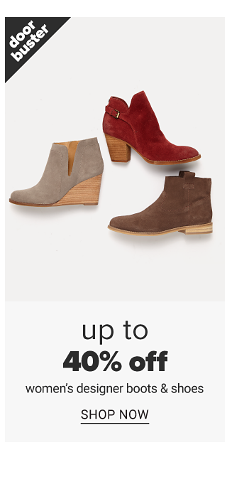 An assortment of women's suede boots in a variety of colors & styles. Doorbuster. Up to 40% off women's designer boots & shoes. Shop now.
