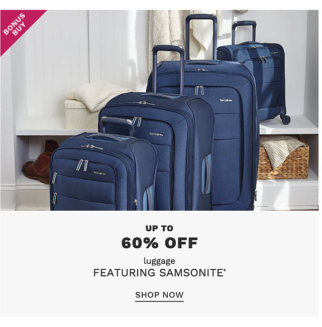A navy 4 piece luggage set. Bonus Buy. Up to 60% off luggage featuring Samsonite. Shop now.