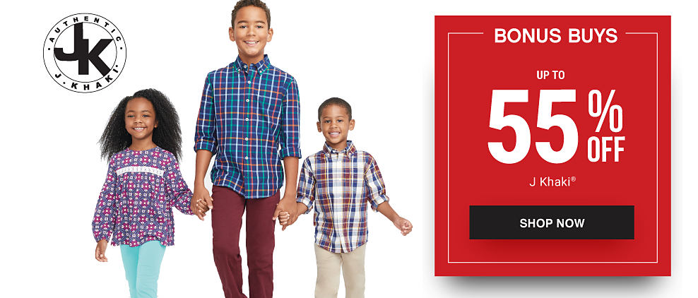 A girl wearing a blue, red & white patterned top & aquamarine pants standing next to a boy wearing a blue, white & red plaid button-front sshirt & brown pants & a boy wearing a brown, blue & white plaid button-front shirt & khaki pants. Bonus Buys. Up to 55% off J Khaki. Shop now.