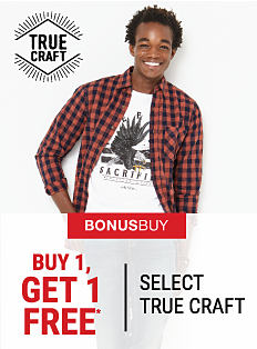 A young man wearing a red & black plaid flannel shirt & a white graphic tee. Bonus Buy. Buy 1, Get 1 Free select True Craft. Free item must be of equal or lesser value. Shop now.