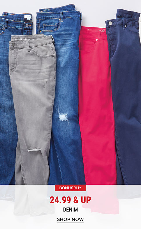 An assortment of denim in a variety of colors & styles. Bonus Buy. 24.99 & up denim. Shop now.