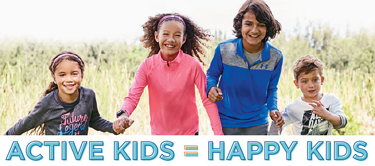 Active Kids = Happy Kids.