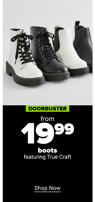 A row of a collection of chunky ankle boots, some white with black laces and others solid black with no lacing. Doorbuster from $19.99 boots featuring True Craft. Shop now.