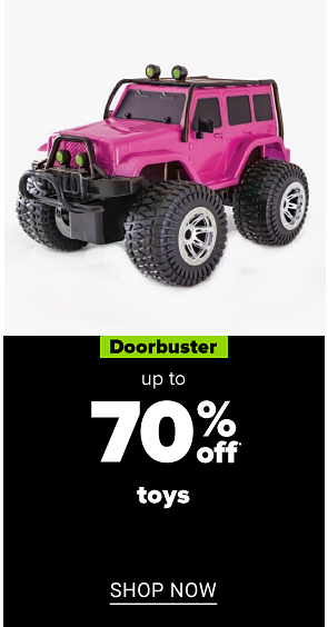A pink toy jeep. Doorbuster. Up to 70% off toys. Shop now.