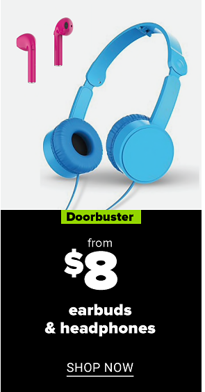 Pink ear buds and blue headphones. Doorbuster. From $8 earbuds and headphones. Shop now.