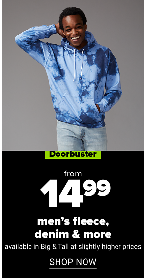 A man wearing a blue tie dye hoodie. Doorbuster. From 14.99 men's casual shirts, denim and more. Available in big and tall at slightly higher prices. Shop now.