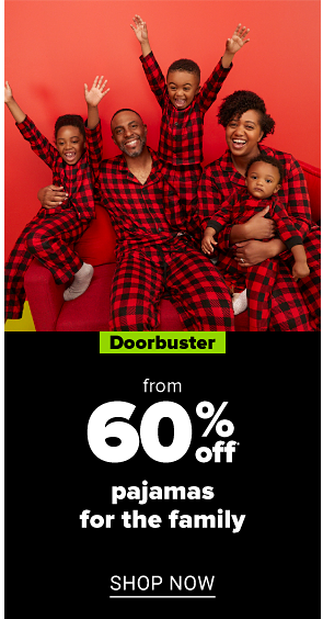 Shop pajamas for the family.
