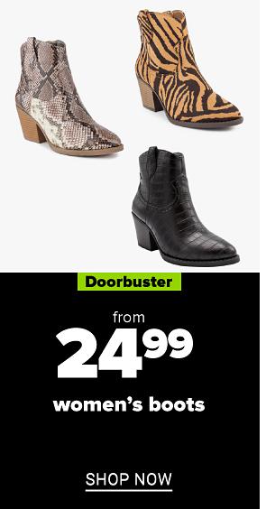 Women's boots. Doorbuster. From 24.99 women's boots. Shop now.