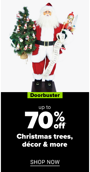 A decorative Santa. Doorbuster. Up to 70% off Christmas trees, decor and more. Shop now.