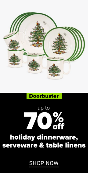 A Christmas dinnerware set with plates and coffee mugs. Doorbuster. Up to 70% off holiday dinnerware. Shop now.
