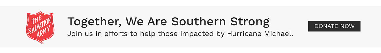 Together, we are southern strong. Join us in efforts to help those impacted by Hurricane Michael. Donate now.