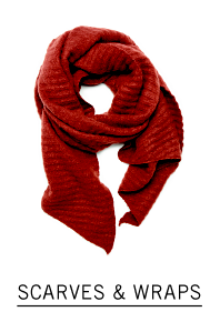 Shop scarves and wraps.