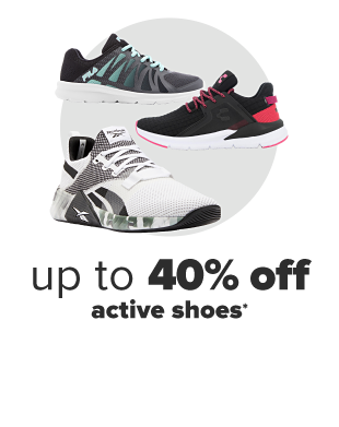 Athletic sneakers from Fila and Reebok. 40% off active shoes.