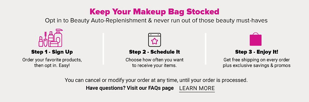 Keep your makeup bag stocked.
