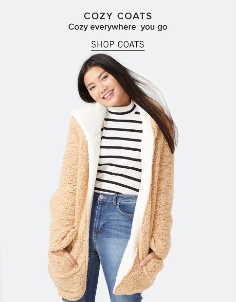 Cozy coats. Cozy everywhere you go. Shop Coats.